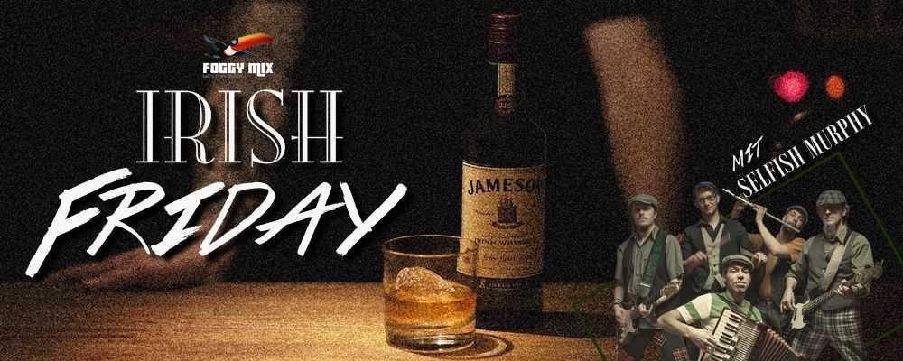 Irish Friday