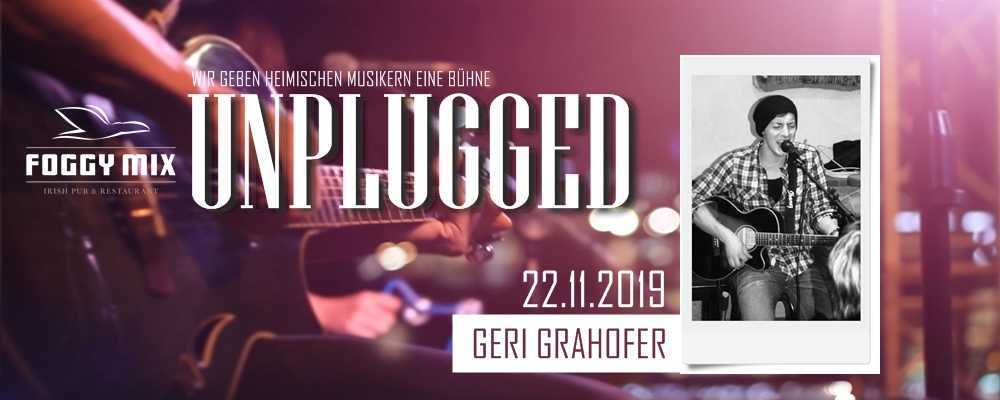 Unplugged mit Geri Grahofer